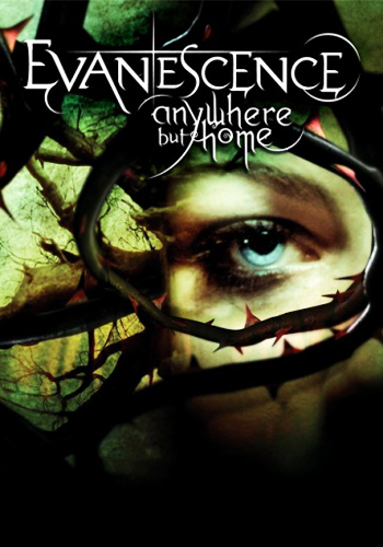 Evanescence - Anywhere But Home (2004) MP4 ()